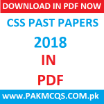 Download CSS 2018 Past Papers in PDF