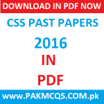 Download CSS 2016 Past Papers in PDF